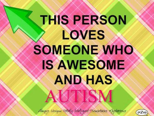 I love someone who has Autism